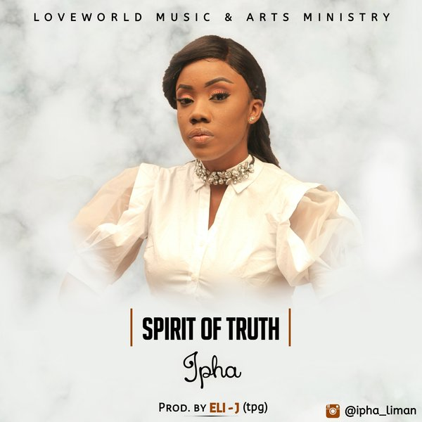 SPIRIT OF TRUTH BY IPHA