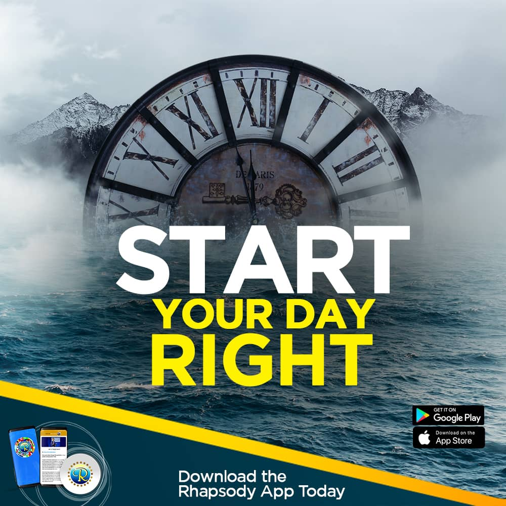Start your day right with the Rhapsody of Realities Mobile App